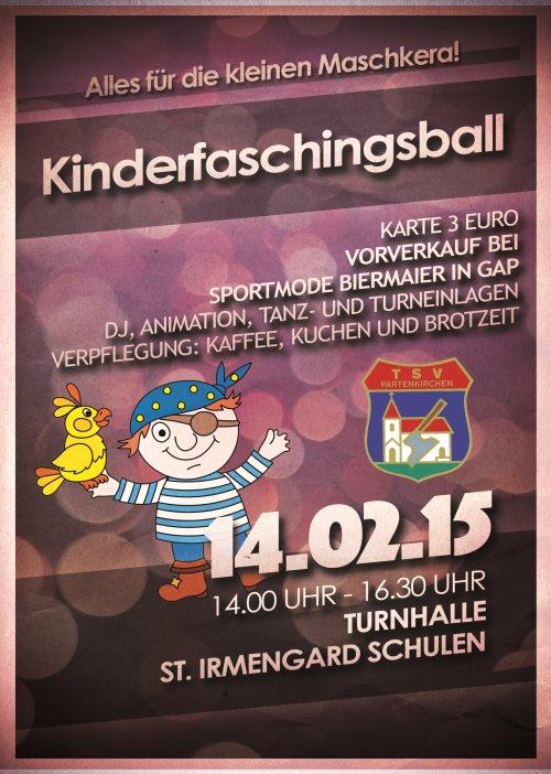 TSVP-Kinderfasching am 14.02.2015 ab 14 Uhr in der Halle der St. Irmengard-Schulen in GAP!